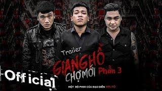Trailer Phim Ca Nhạc Giang Hồ Chợ Mới Phần 3 - Thanh Tân, Xuân Nghị, Duy Phước
