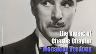 Charlie Chaplin - Tango Bitterness - Monsieur Verdoux (Original Motion Picture Soundtrack)