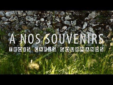 Trois Cafés Gourmands - À nos souvenirs [Clip officiel]