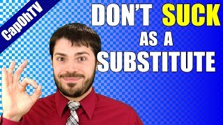 Tips for Substitute Teachers    My Favorite Advice