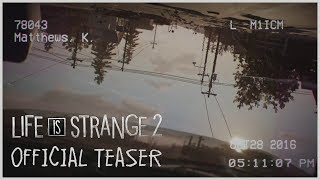 Life is Strange 2 - Teaser Trailer