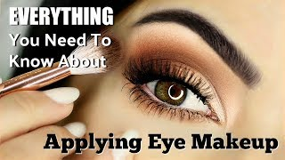 Beginners Eye Makeup Tutorial   Everything You Need To Know   How To Apply Eyeshadow