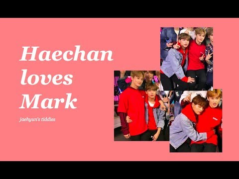 Haechan loves Mark