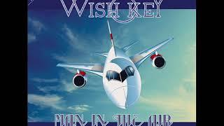 Wish Key – Man In The Air (Vocal Remix) [Italo-Disco 2018]