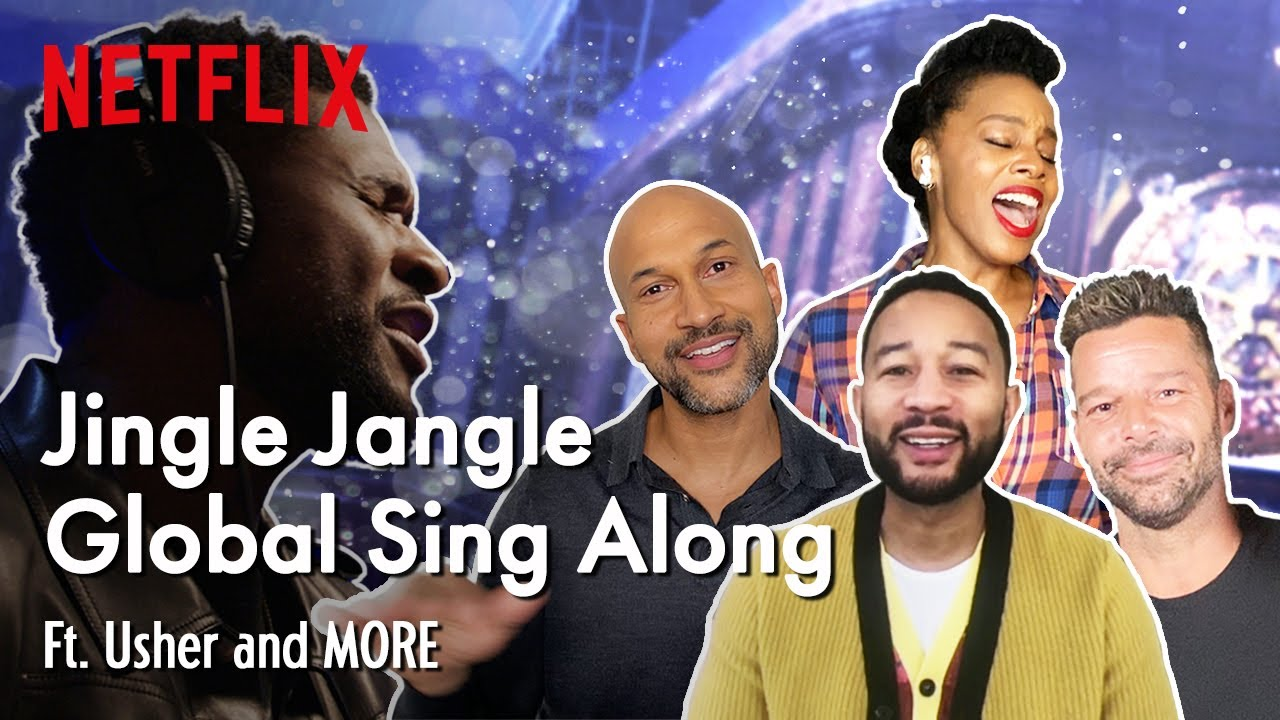 Jingle Jangle Global Sing Along - Ft. Usher and MORE | Netflix