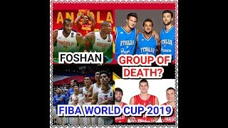 "FIBA WORLD CUP (Preview) 2019: Meet the ""Group D"" in Foshan"