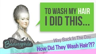 Hair History: How Did They Wash Hair Before Shampoo?