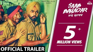 Saab Bahadar 2017 Movie Trailer – Ammy Virk