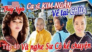 CS Kim Ngân về lại Chùa và nghe Sư Cô kể chuyện tập 40 - No. 190