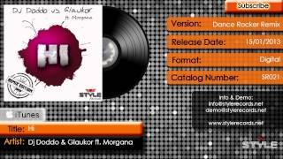 DJ Doddo vs. Glaukor feat. Morgana - Hi (Dance Rocker Remix)