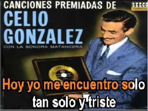 Atribulado Celio Gonzalez karaoke