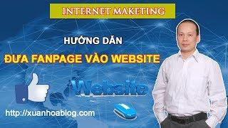 Facebook Marketing - Hướng dẫn chèn Fanpage Facebook vào website