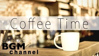 Coffee Time Music - Happy Jazz Music For Studying - Work Jazz - Bossa Nova Music