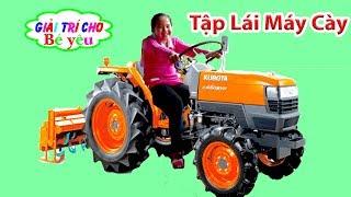 BÉ HUYỀN KHÁM PHÁ MÁY CÀY KUBOTA | Discover the Kubota tractors 💚 Giải trí cho Bé yêu