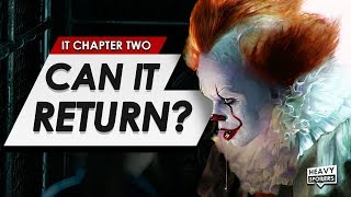 It Chapter 2: Can Pennywise Return After The Ending Of The Film? All Future Appearances & Chapter 3