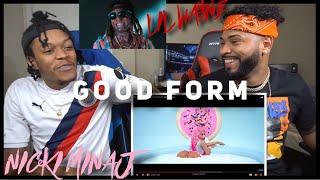 OMG NICKI I NEED YOU 😍 Nicki Minaj - Good Form ft. Lil Wayne   FVO Reaction