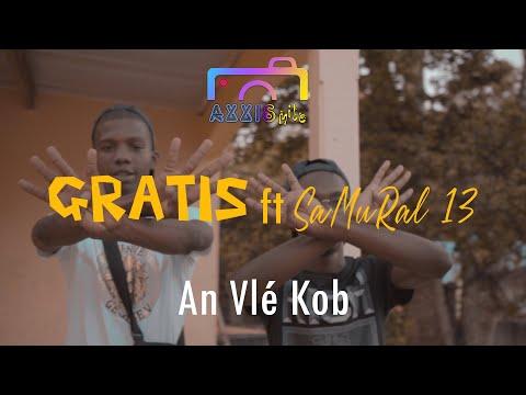 SaMuRal 13 ft GRATIS - An Vlé Kob (Clip Officiel)