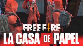 Fizemos La Casa de Papel    versão free fire!