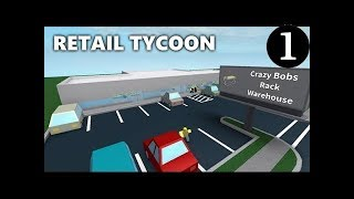Retail Tycoon Ep.1 - They Tried Robbing Me - ROBLOX