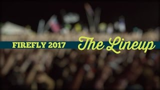 Firefly 2017 - The Official Lineup