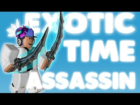 EXOTIC TIME ! l ASSASSIN