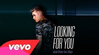 Justin Bieber - Looking For You ft. Migos