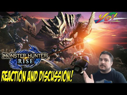 Monster Hunter Rise! Reaction and Discussion! - YoVideogames