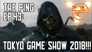 The Ping #43: Tokyo Game Show 2018!