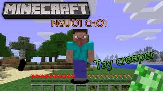 TRẢI NGHIỆM CUỘC SỐNG CỦA CREEPER TRONG 1 NGÀY !! Góc Nhìn Của Creeper Khi Chơi Minecraft !?