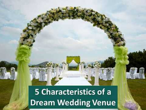 5 Characteristics of a Dream Wedding Venue