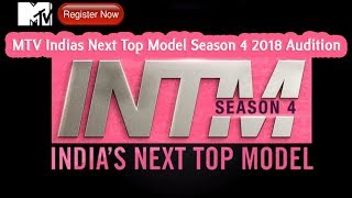 MTV Indias Next Top Model Season 4 2018 Audition and Online Registration Form #MTV Audition