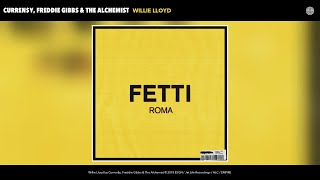 Curren$y, Freddie Gibbs & The Alchemist - Willie Lloyd (Audio)