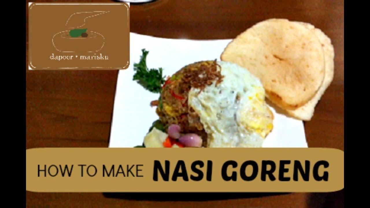 Dapoer Mariska - How to Make Nasi Goreng (Indonesian Fried ...