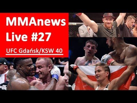 MMAnews Live #27 – podsumowanie UFC Gdańsk i KSW 40 na żywo o 21:00