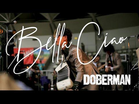 DOBERMAN/ドーベルマン 「Bella ciao」