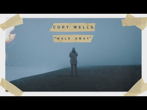 Cory Wells - Walk Away