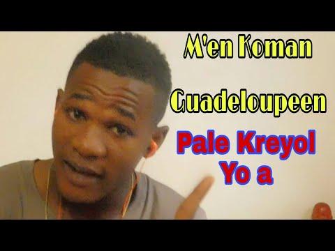 Men Koman Moun La Guadeloupe Pale Kreyol Yo A
