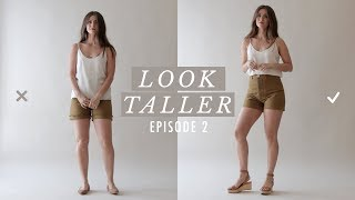 How to Look Taller – Petite Style Tips Ep. 2