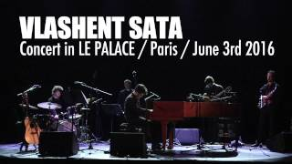Vlashent Sata - Live @Le Palace Balkan Festival in Paris