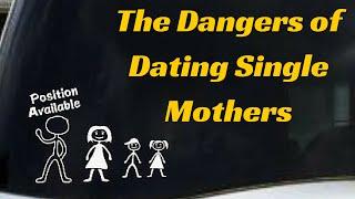Should I Date a Single Mom?