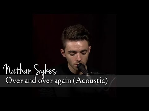 Nathan Sykes - Over And Over Again (Best Live Acoustic Performance)
