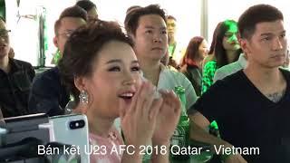 Trận bán kết lịch sử AFC U23 2018 vs Qatar (Hoàng Bách ,Cường Seven ,Lê Hiếu , Sam , Rima Thanh Vy )