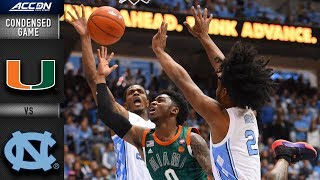 Miami vs. North Carolina Condensed Game | 2018-19 ACC Basketball