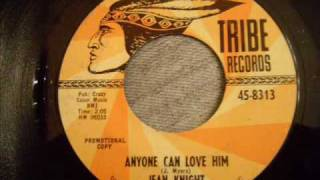 Jean Knight - Anyone Can Love Him - Nice Northern Soul Crossover