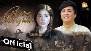 Phim Ca Nhạc Cái Xác Không Hồn - Lâm Chấn Khang ft Kim Jun See