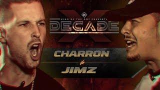 KOTD - Charron vs Jimz | #DECADE