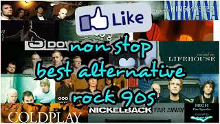 Best Non Stop Alternative Rock 90's