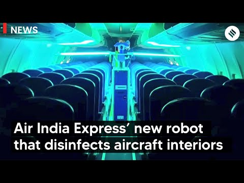 First in India, Air India Express launches robotic technology to disinfect aircraft interiors