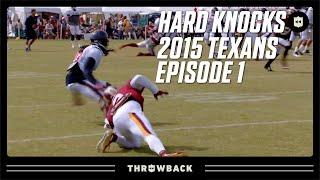 Trash-Talking & Ankle-Breaking! | Texans 2015 Hard Knocks Episode 1