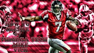 Madden 17 How To Create VT Mike Vick